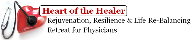 physician wellness retreat heart of the healer