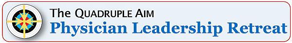 Quadruple-Aim-physician-leadership-retreat-3_opt-600W